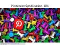 Pinterest Syndication 101