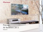 Pioneer AV Receivers 2013 - feature...