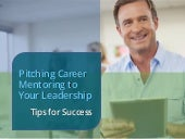 Pitching Career Mentoring to Your Leadership
