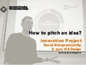 How to pitch an idea? the NABC methode
