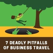7 Deadly Pitfalls of Business Travel