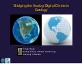 Bridging the Analog-Digital Gap in Geology