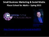 Small Business Marketing & Social Media for Placer School for Adults