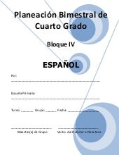 Plan 4to grado bloque iv - español