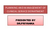 Planning and management of clinical...