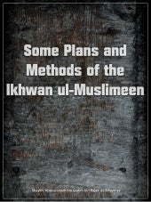 Plans & Methods Of Muslim Brother H...