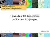 Towards a Fourth Generation Pattern Language