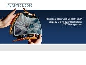 Plastic Logic Flexible Colour Display