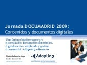 Ponencia Documadrid 2009. Adapting ...