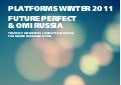 "FUTURE PERFECT PLATFORMS - ""The Most Influential Sites in Russia"""