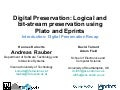 KeepIt Course 4: digital preservation recap, by Andreas Rauber, Hannes Kulovits, David Tarrant and Adam Field