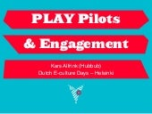 PLAY Pilots & Engagement @ Dutch E-...