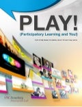 PLAY! (Participatory Learning and You!)