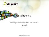 playence: Media Annotation and Search