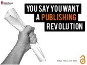 You Say You Want a Publishing Revolution