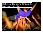 Connecting Online & Building a PLN for English Language Teachers