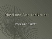 Plural and singular_nouns_ppt