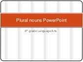 Plural nouns power point