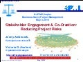 Stakeholder Engagement & Co-Creation: Reducing Project Risk