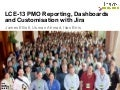 LCE13: Project Management Office: Reporting, Dashboards and Customization with Jira