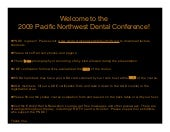 Pacific Northwest Dental Conference...