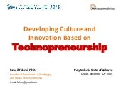 Developing Culture and Innovation Based on Technopreneurship