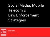 Social Media & Law Enforcement 2013