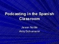 Podcasting In The Spanish Classroom