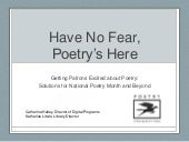 Have No Fear: Poetry's Here
