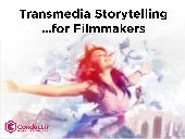 Transmedia Storytelling for Filmmak...