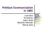 Group Political Communication In CMC