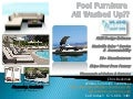 Spring is Here!!! Is your Pool Furniture All Washed Up?