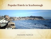 Popular Hotels in Scarborough
