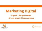 Por Que Investir Em  Marketing  Dig...