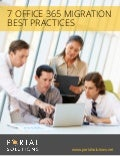 White Paper: 7 Office 365 Migration Best Practices