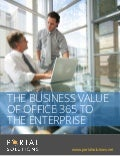 White Paper: The Business Value Of Office 365 To The Enterprise