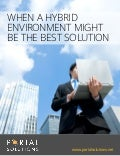 White Paper: When A Hybrid Cloud Environment Might Be The Best Solution