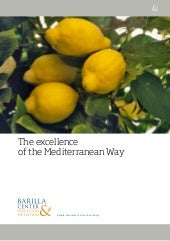 The excellence of mediterranean way