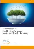 Position paper Double Pyramid: healty food for people, sustainable food for the planet