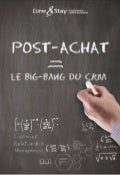 Post-Achat: Le Big Bang du CRM