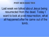 Post Resurrection
