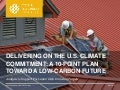 Delivering on the U.S. Climate Commitment: A 10-Point Plan Toward A Low-Carbon Future