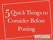 5 Quick Things to Consider Before Posting #CannesLions / #OgilvyCannes