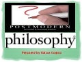 Postmodern Philosophy a new Paradaigm