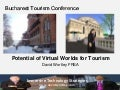 Potential of virtual worlds for tourism