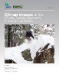 Impact of climate on the winter tourism industry in the US, a study by Protect Our Winters (POW) and the Natural Resources Defense Council (NRDC)