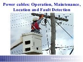 Power Cables Operation, Maintenance, Location and Fault Detection