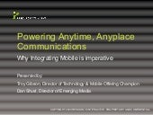 Mobile: Powering Anytime Any Place ...