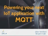 Powering your next IoT application with MQTT - JavaOne 2014 tutorial
