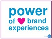 Power of brand experience